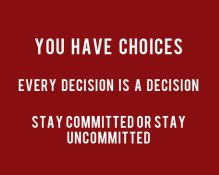 You-Have-Choices